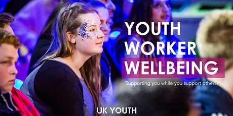 Youth Worker Wellbeing Collective: An introduction to mental resilience tickets