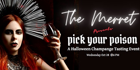 Pick Your Poison |  presented by The Merret tickets