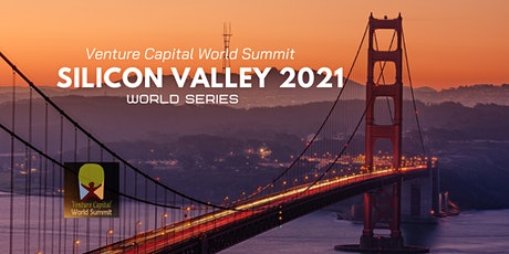 Silicon Valley 2021 Q4 Venture Capital World Summit tickets