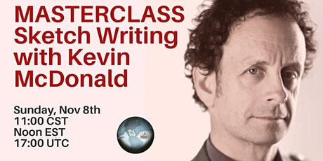 MASTER CLASS: Sketch Writing with Kevin McDonald tickets