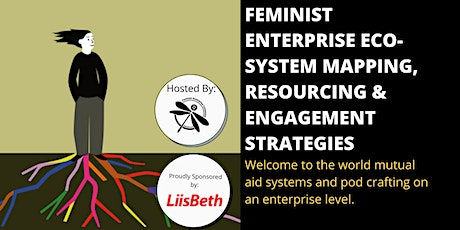 FEMINIST ENTERPRISE DESIGN: Eco-System Mapping & Resourcing tickets