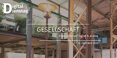 Digital Dienstag | Gesellschaft Tickets