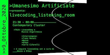 Umanesimo Artificiale presenta: livecoding listening room biglietti
