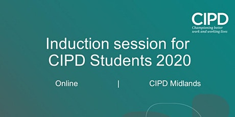 CIPD Midlands Student Induction 2020 tickets