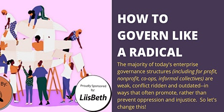 FEMINIST ENTERPRISE DESIGN: How to Govern Like A  Radical tickets
