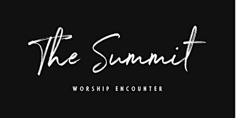 The Summit 2020: Worship Encounter tickets