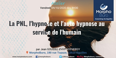 La PNL, l'hypnose, et l'auto hypnose au service de l'humain billets