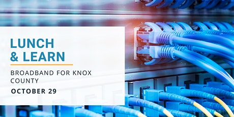 Broadband for Knox County - Policy Forum
