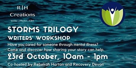 Storms Trilogy - Writers' Workshop with Recovery Devon and Rebekah Horton tickets
