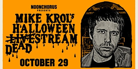 Mike Krol's Halloween Deadstream
