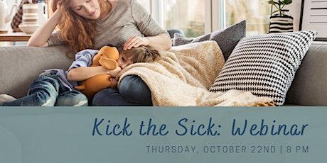 Kick the Sick: Webinar tickets