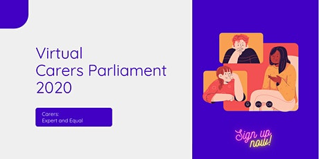 Virtual Carers Parliament - The Main Event! tickets