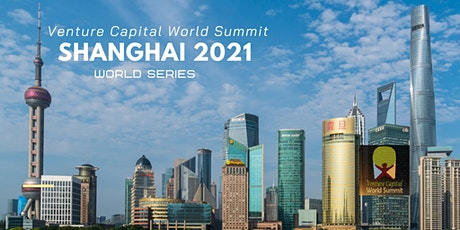 Shanghai 2021 Q3 Venture Capital World Summit tickets