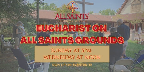 Eucharist on All Saints Grounds tickets