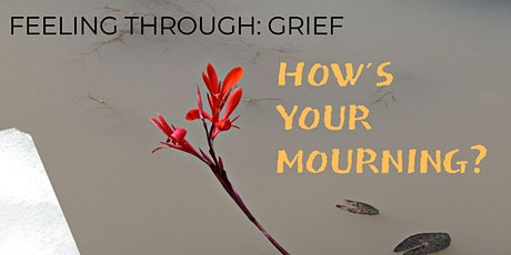 How´s Your Mourning? tickets
