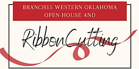 Western Oklahoma Open House and Ribbon Cutting tickets