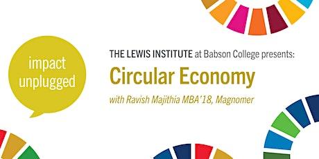 Impact Unplugged: Circular Economy tickets