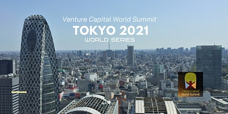 Tokyo 2021 Venture Capital World Summit tickets