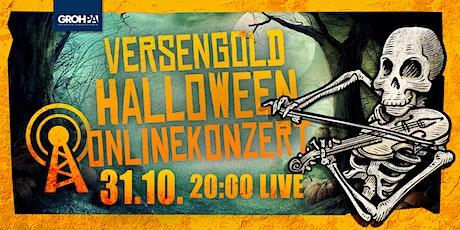 Versengold Halloween Onlinekonzert ingressos
