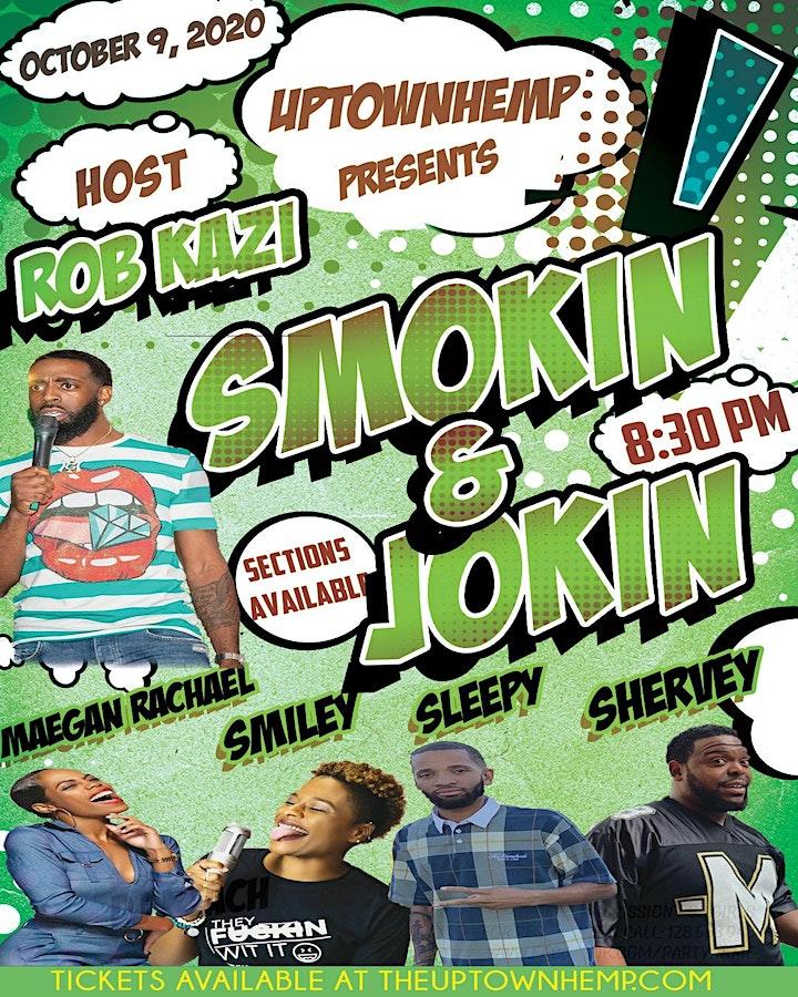 Uptown Hemp Presents: Smokin' and Jokin' hosted by Rob Kazi image