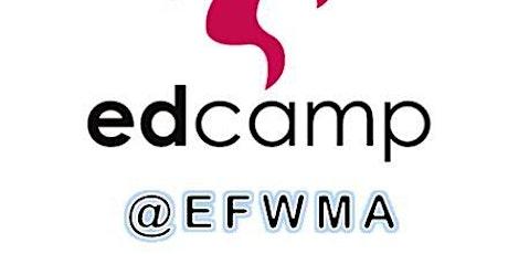 6th Edcamp@EFWMA - Virtual tickets