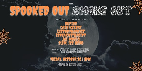 The Spooked Out Smoke Out tickets