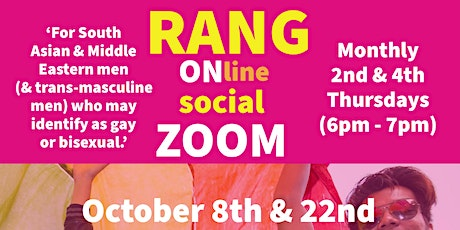 RANG Group Zoom (every 2nd & 4th Thursday 6pm - 7pm) tickets