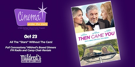THEN CAME YOU tickets