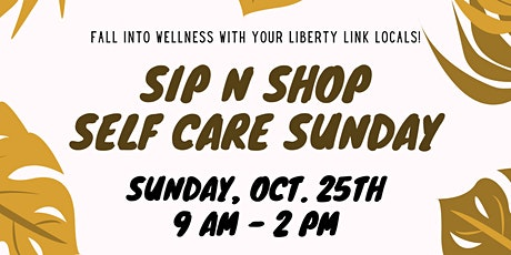 Self Care Sip 'n' Shop! tickets