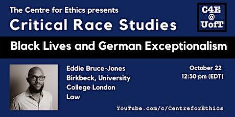 Eddie Bruce-Jones, Black Lives and German Exceptionalism tickets