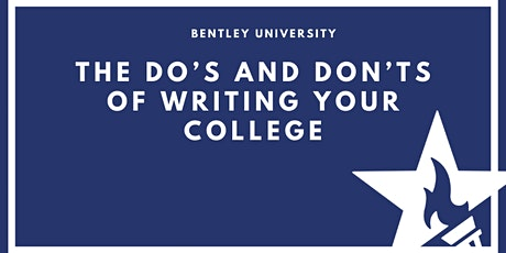 [Online] The Do's and Dont's of Writing your College Essay w/ Bentley U bilhetes
