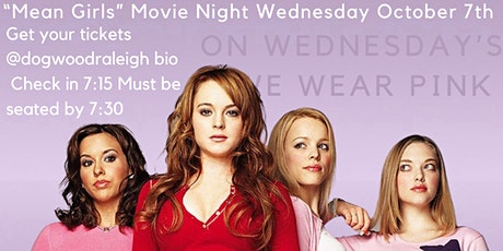 "Dogwood Movie Night ""Mean Girls"" tickets"