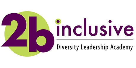 2bI Diversity Leadership Academy (Winter 2021) tickets