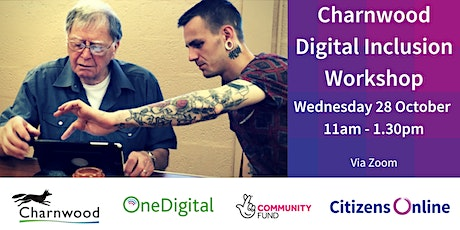 Charnwood Digital Inclusion Interactive Workshop tickets