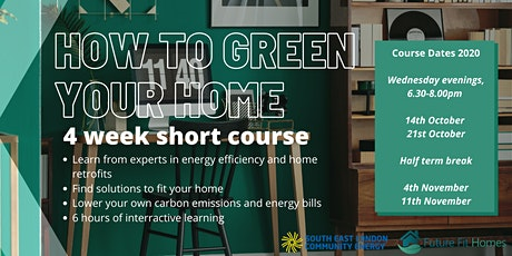 Green Your Home - Is your Home Future-Fit? (Evening Course) tickets