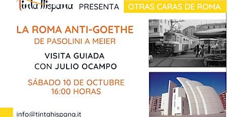 Visita guidata in spagnolo: La Roma anti-Goethe, de Pasolini a Meier biglietti