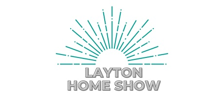 Layton Home Show tickets