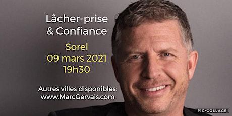 Sorel - Lâcher-prise / Confiance 25$ billets