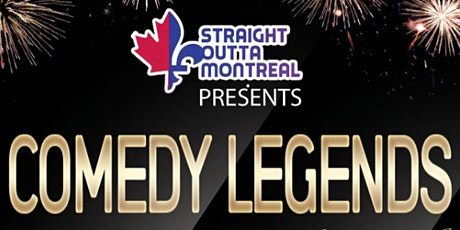 Comedy Legends ( Stand-Up Comedy ) MTLCOMEDYCLUB.COM tickets