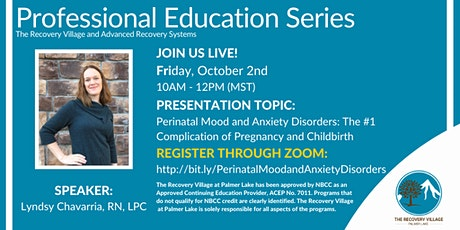 Professional Education Series: Perinatal Mood and Anxiety Disorders tickets