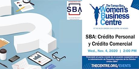 SBA: Crédito Personal y Crédito Comercial tickets