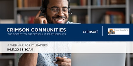 Crimson Communities - The secret to successful  IT partnerships tickets