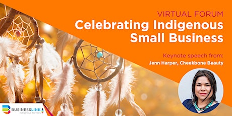 Celebrating Indigenous Small Business Forum