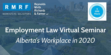 Employment Law Virtual Seminar: Alberta's Workplace in 2020 tickets