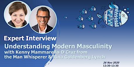 D&I EXPERT INTERVIEW: Understanding Modern Masculinity tickets