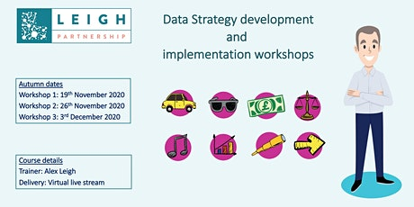 Data Strategy development and implementation workshops. Autumn 2020 Course tickets