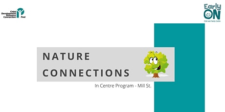 IN CENTRE PROGRAM - Nature Connections (Birth to 6 years) tickets