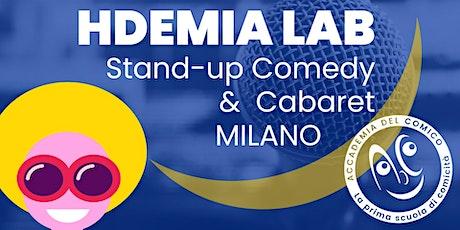 Hdemia Lab - Stand-up Comedy & Cabaret biglietti