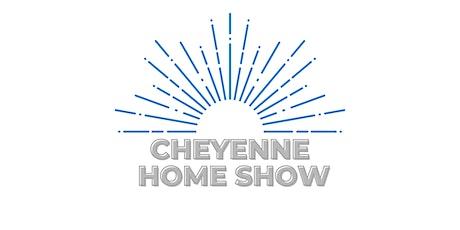 Cheyenne Summer Home Show tickets