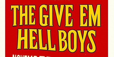 The Give 'Em Hell Boys at Passport Restobar Nov 21st tickets